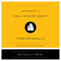 Becoming a Real Estate Agent - Tom Chiarella