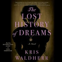 The Lost History of Dreams - Kris Waldherr