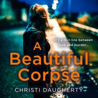 A Beautiful Corpse - Christi Daugherty