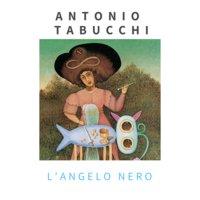 L'angelo nero - Antonio Tabucchi