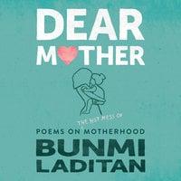 Dear Mother - Bunmi Laditan