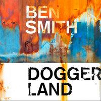Doggerland - Ben Smith