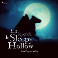 La leyenda de Sleepy Hollow - Washington Irving