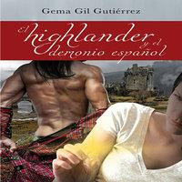 El highlander y el demonio español - Gema Gil