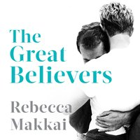 The Great Believers - Rebecca Makkai
