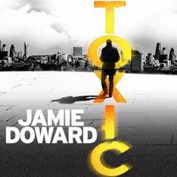 Toxic - Jamie Doward
