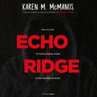 Echo Ridge - Karen M. McManus