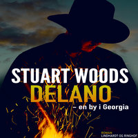 Delano - en by i Georgia - Stuart Woods