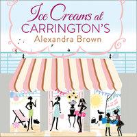 Ice Creams at Carrington's - Alexandra Brown