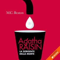 Agatha Raisin e la sorgente della morte (8° caso) - M.C. Beaton