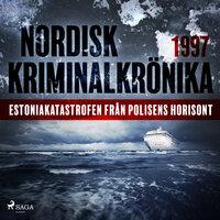 Estoniakatastrofen från polisens horisont - Diverse