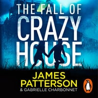 The Fall of Crazy House - James Patterson