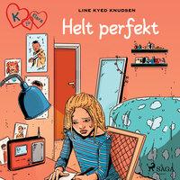 K för Klara 16 - Helt perfekt - Line Kyed Knudsen