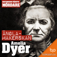 Änglamakerskan Amelia Dyer - Bokasin