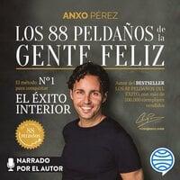 Los 88 Peldaños de la Gente Feliz - Anxo Pérez Rodríguez