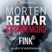 FINK - Skyggemord - Morten Remar