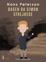 Dagen da Simon strejkede - Hans Peterson