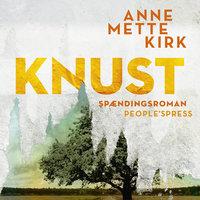 Knust - Anne Mette Kirk