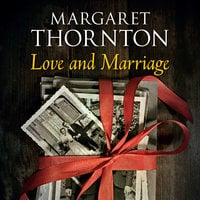 Love and Marriage - Margaret Thornton
