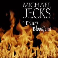 A Friar's Bloodfeud - Michael Jecks