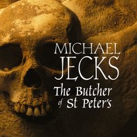 The Butcher of St Peter's - Michael Jecks