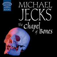 The Chapel of Bones - Michael Jecks