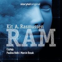 RAM - S1E7 - Kit Rasmussen
