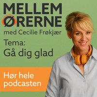 Mellem ørerne 1 – Gå dig glad - Cecilie Frøkjær