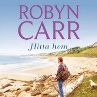 Hitta hem - Robyn Carr