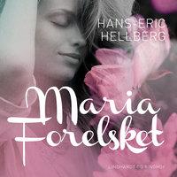 Maria - Forelsket - Hans-Eric Hellberg