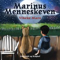 Marinus Menneskeven - Vibeke Marx