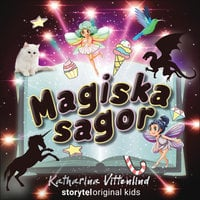 Drakregn – Magiska sagor – Del 1 - Katharina Vittenlind