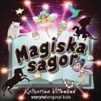 Nattvaka – Magiska sagor – Del 3 - Katharina Vittenlind