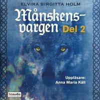 Månskensvargen - Elvira Birgitta Holm