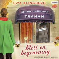 Blott en begravning - Ewa Klingberg