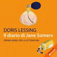 Il diario di Jane Somers - Doris Lessing
