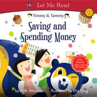 Timmy & Tammy: Saving and Spending Money - Ruth Wan-Lau