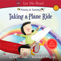 Timmy & Tammy: Taking a Plane Ride - Ruth Wan-Lau