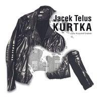 Kurtka - Jacek Telus