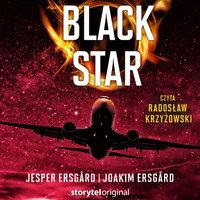 Black Star - S1E1 - Jesper Ersgård, Joakim Ersgård