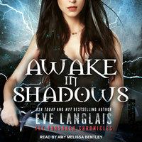 Awake in Shadows - Eve Langlais