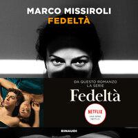 Fedeltà - Marco Missiroli