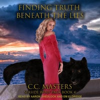 Finding Truth Beneath the Lies - C.C. Masters