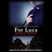 For Luca - Soraya Naomi
