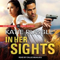 In Her Sights - Katie Ruggle