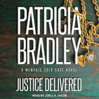 Justice Delivered - Patricia Bradley