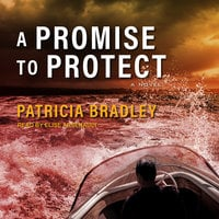 A Promise to Protect - Patricia Bradley