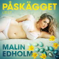 Påskägget - erotik - Malin Edholm