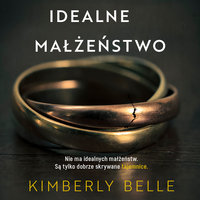 Idealne małżeństwo - Kimberly Belle