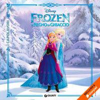Frozen. Il Regno di Ghiaccio - Walt Disney